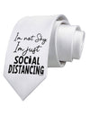 I'm not Shy I'm Just Social Distancing Printed White Neck Tie Tooloud