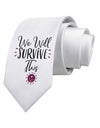 We will Survive This Printed White Neck Tie Tooloud
