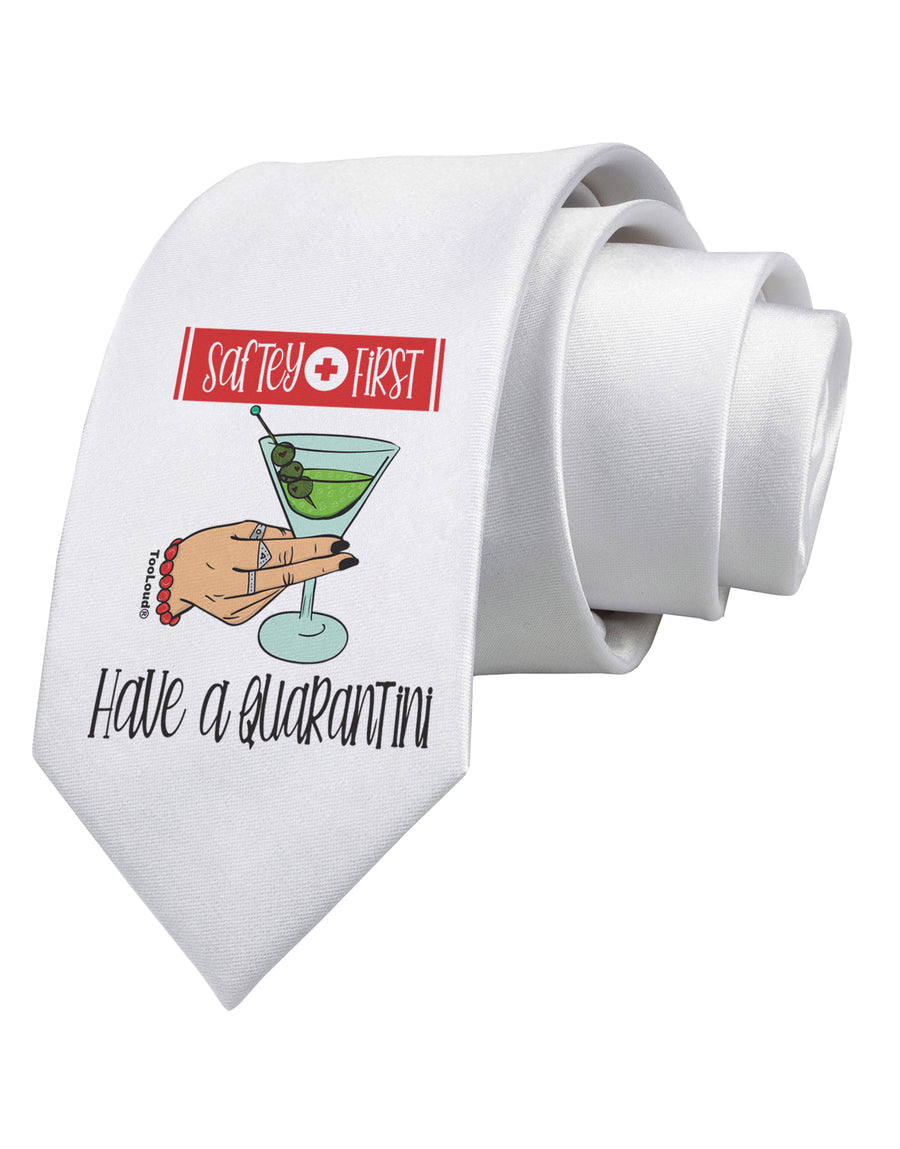 Safety First Have a Quarantini Printed White Neck Tie Tooloud