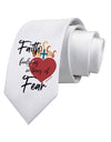 Faith Fuels us in Times of Fear  Printed White Neck Tie Tooloud