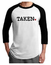 Taken Adult Raglan Shirt by