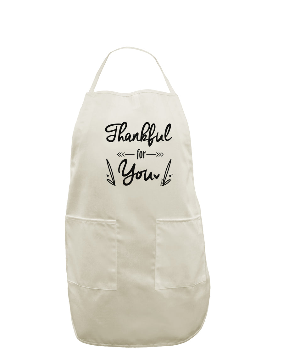 Thankful for you White Plus Size Apron Tooloud