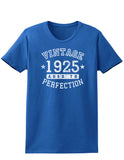 1925 - Vintage Birth Year Womens Dark T-Shirt