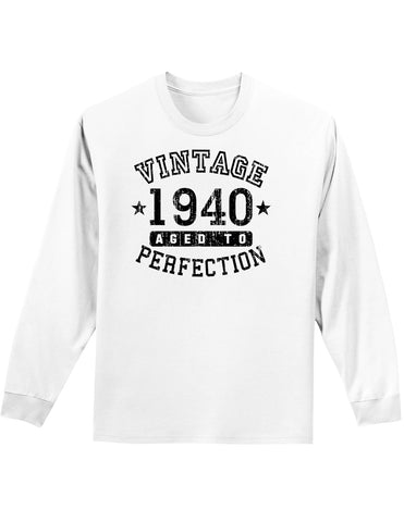 1940 - Vintage Birth Year Adult Long Sleeve Shirt Brand