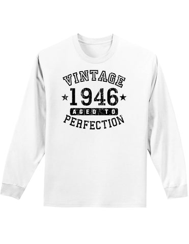 1946 - Vintage Birth Year Adult Long Sleeve Shirt Brand