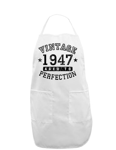 1947 - Vintage Birth Year Adult Apron Brand
