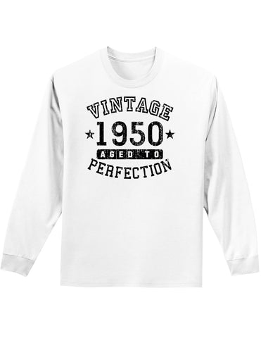1950 - Vintage Birth Year Adult Long Sleeve Shirt Brand
