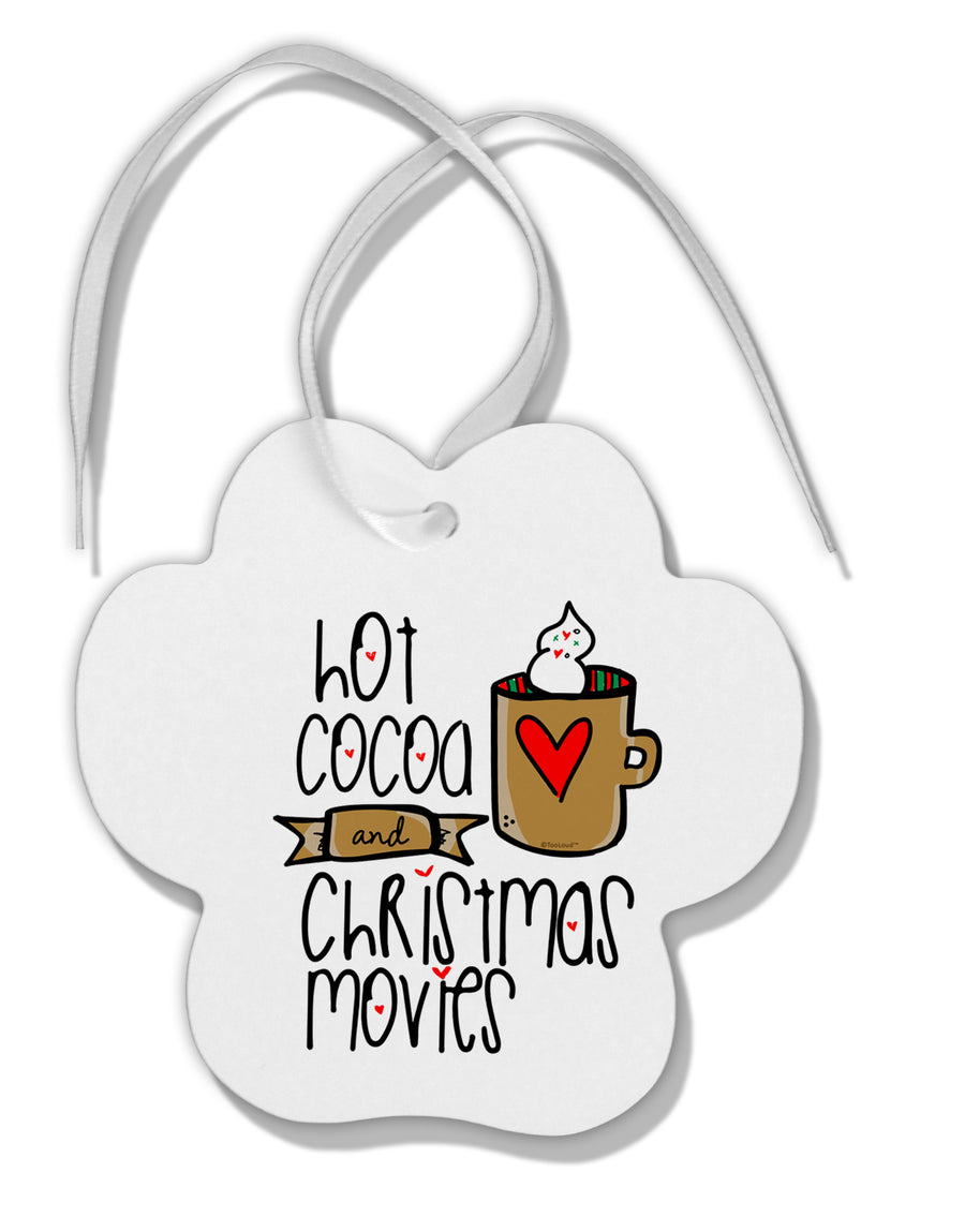 TooLoud Hot Cocoa and Christmas Movies Paw Print Shaped Ornament