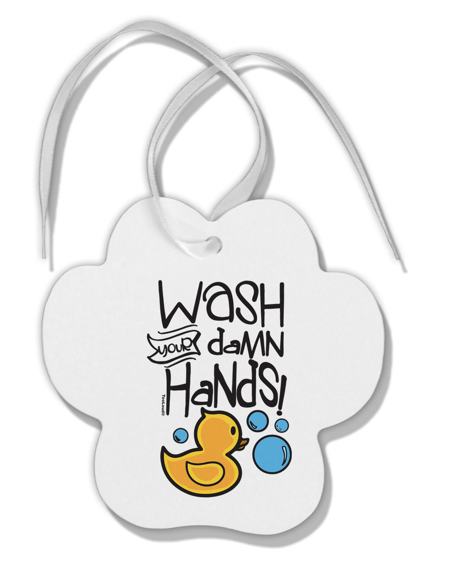 TooLoud Wash your Damn Hands Paw Print Shaped Ornament