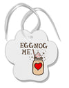 TooLoud Eggnog Me Paw Print Shaped Ornament