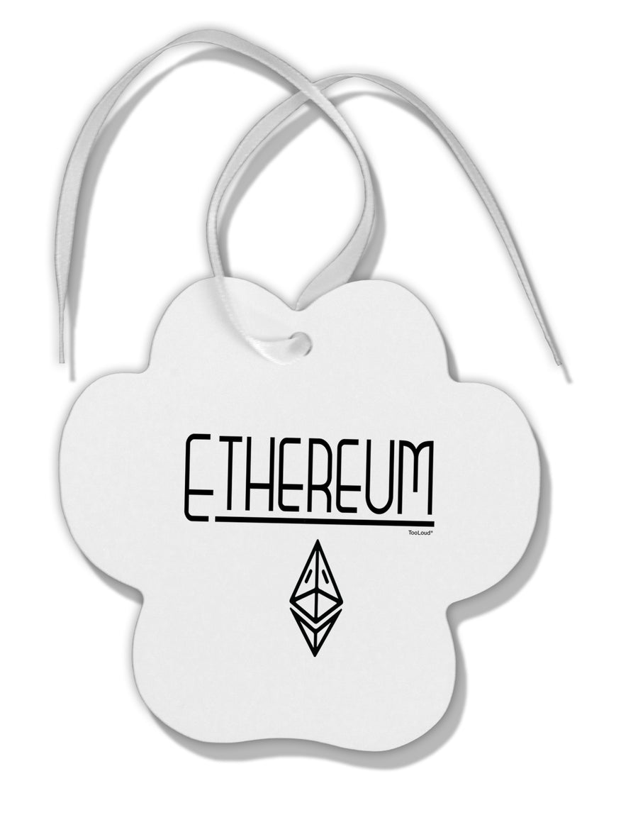 TooLoud Ethereum with logo Paw Print Shaped Ornament