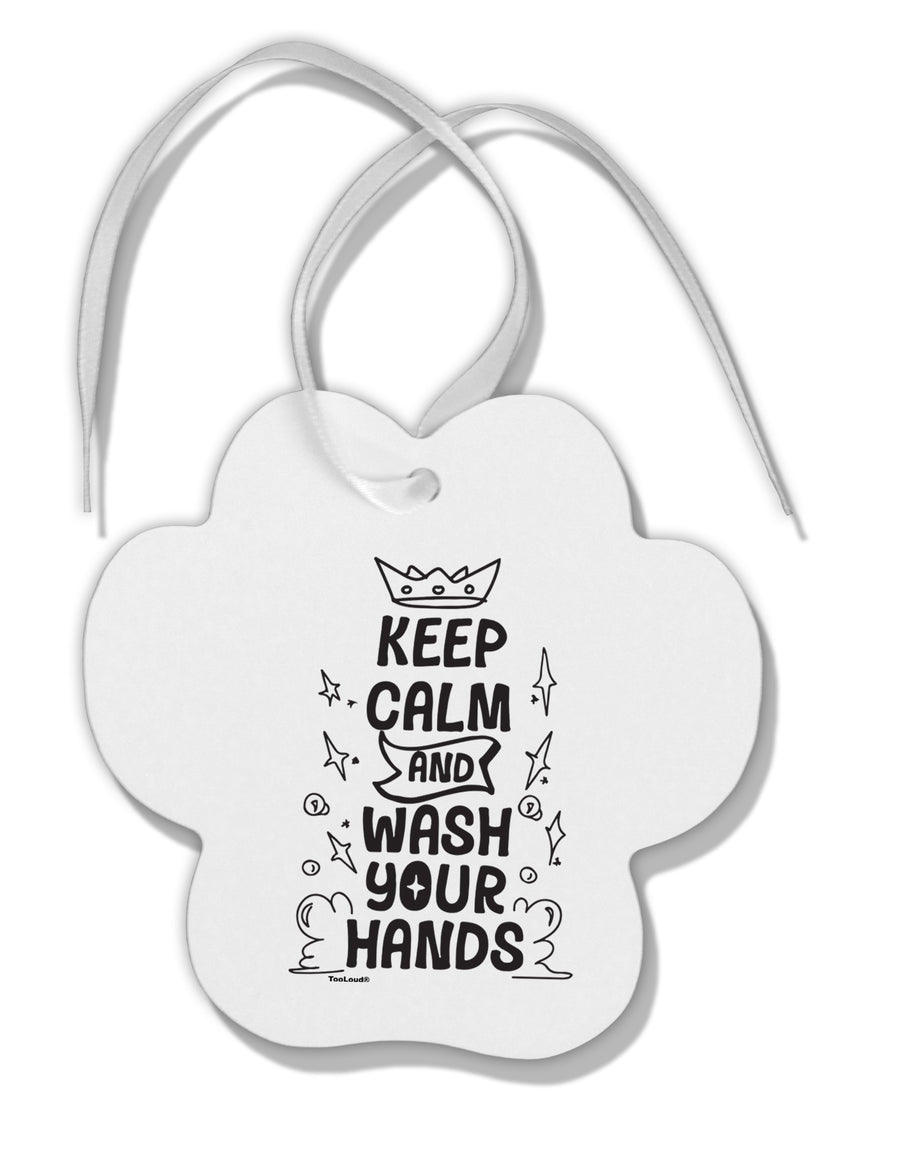 TooLoud Keep Calm and Wash Your Hands Paw Print Shaped Ornament