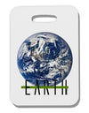 Planet Earth Text Thick Plastic Luggage Tag