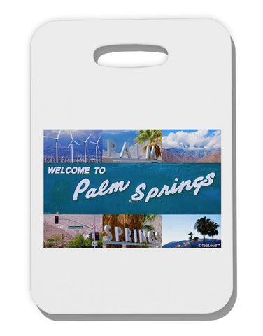 TooLoud Welcome to Palm Springs Collage Thick Plastic Luggage Tag