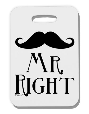 - Mr Right Thick Plastic Luggage Tag