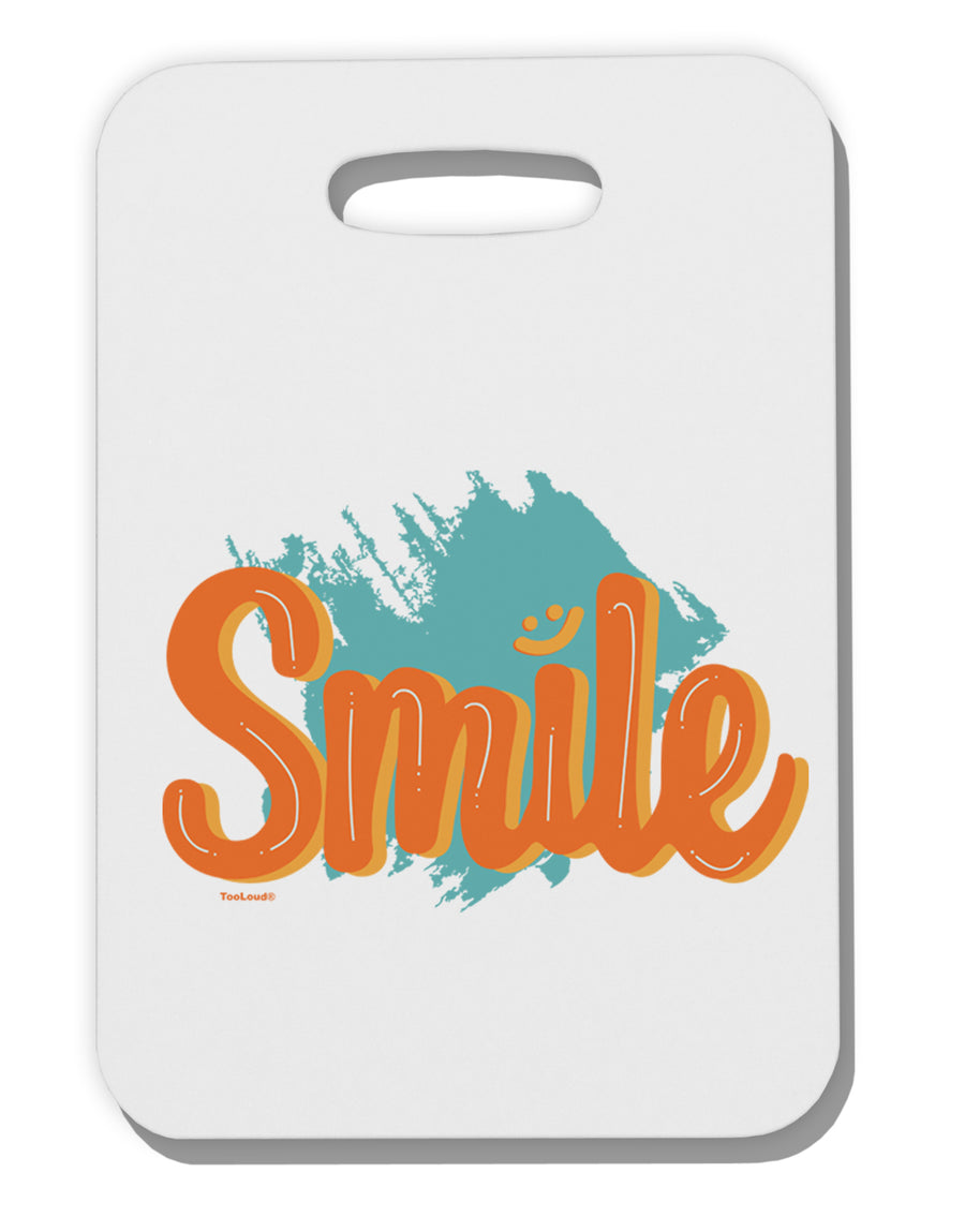 Smile Thick Plastic Luggage Tag Tooloud
