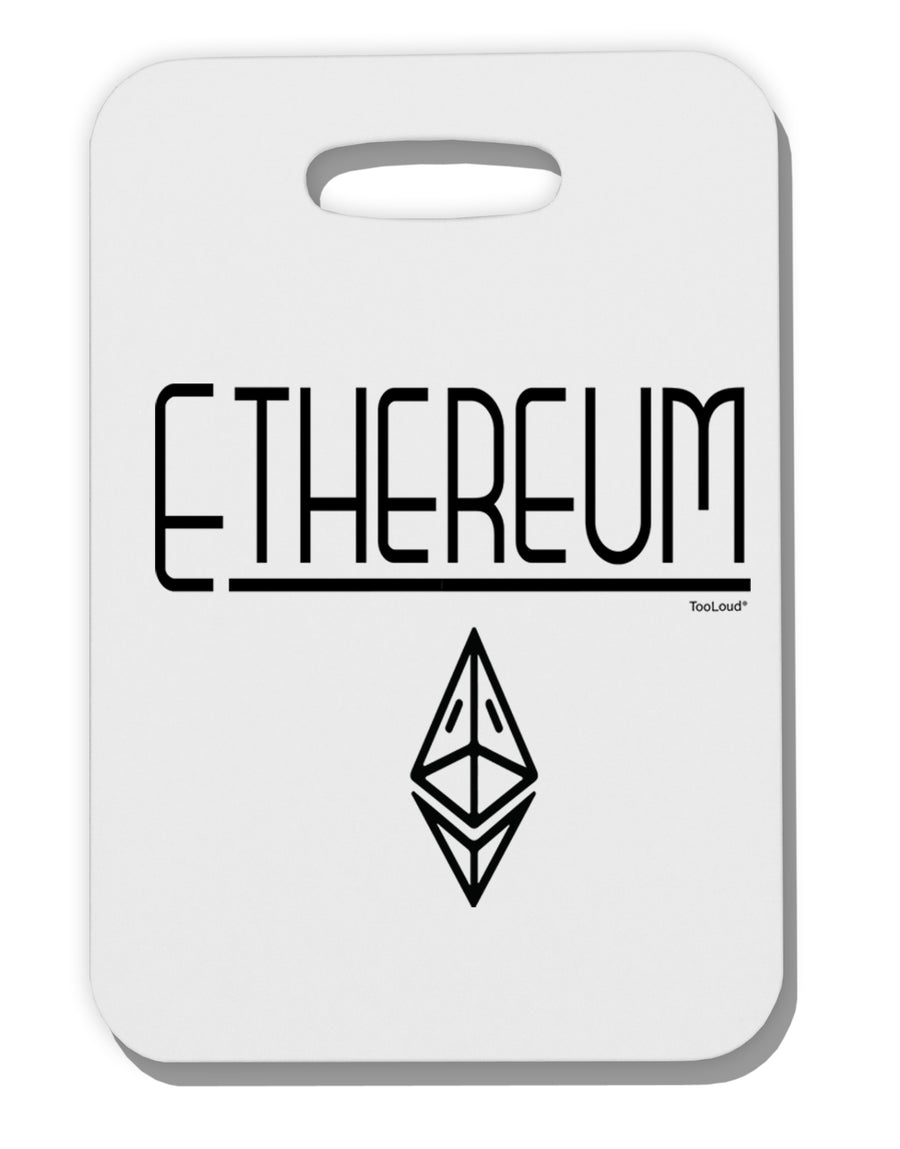 Ethereum with logo Thick Plastic Luggage Tag Tooloud