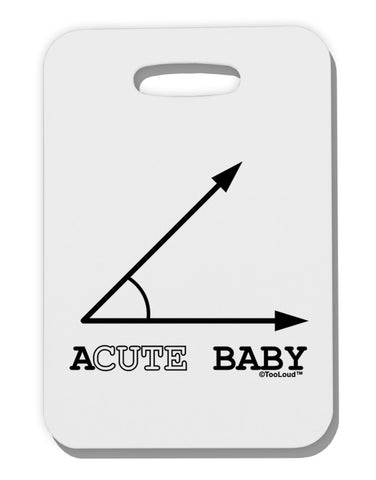Acute Baby Thick Plastic Luggage Tag