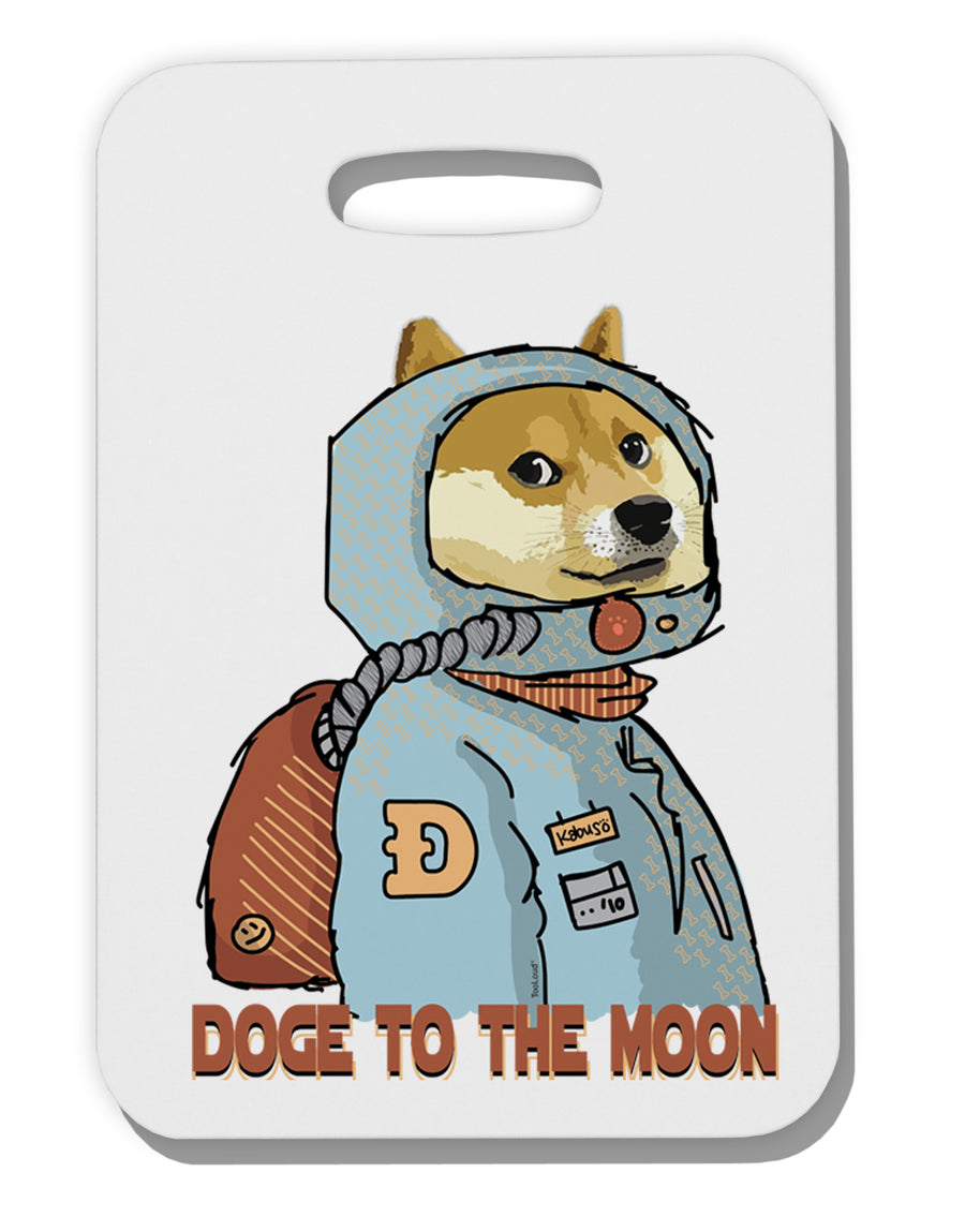 Doge to the Moon Thick Plastic Luggage Tag Tooloud