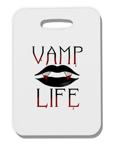 TooLoud Vamp Life Thick Plastic Luggage Tag