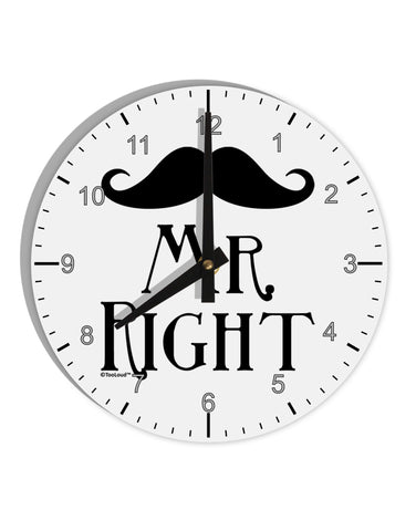 "- Mr Right 8"" Round Wall Clock with Numbers"