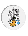 TooLoud Wash your Damn Hands 8 Inch Round Wall Clock