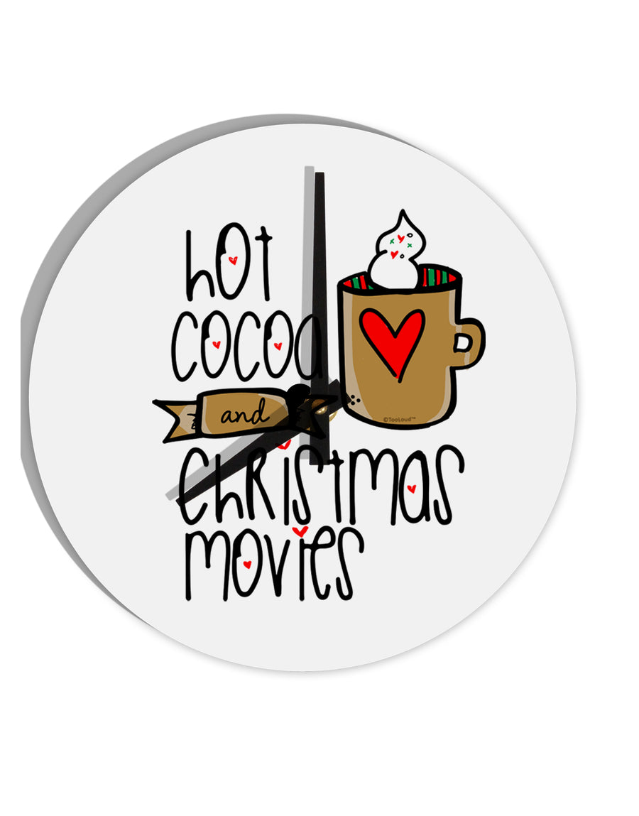 TooLoud Hot Cocoa and Christmas Movies 8 Inch Round Wall Clock