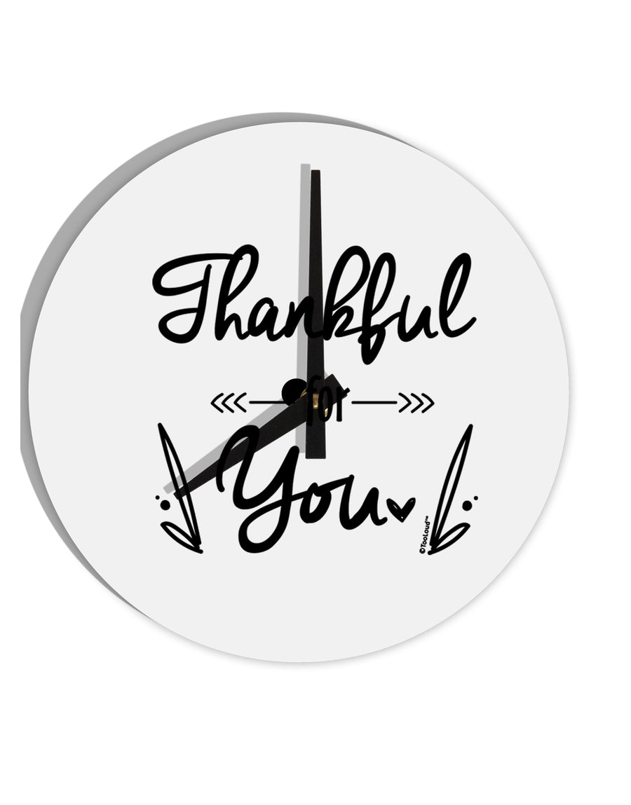 TooLoud Thankful for you 8 Inch Round Wall Clock