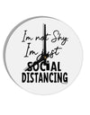 TooLoud I'm not Shy I'm Just Social Distancing 8 Inch Round Wall Clock