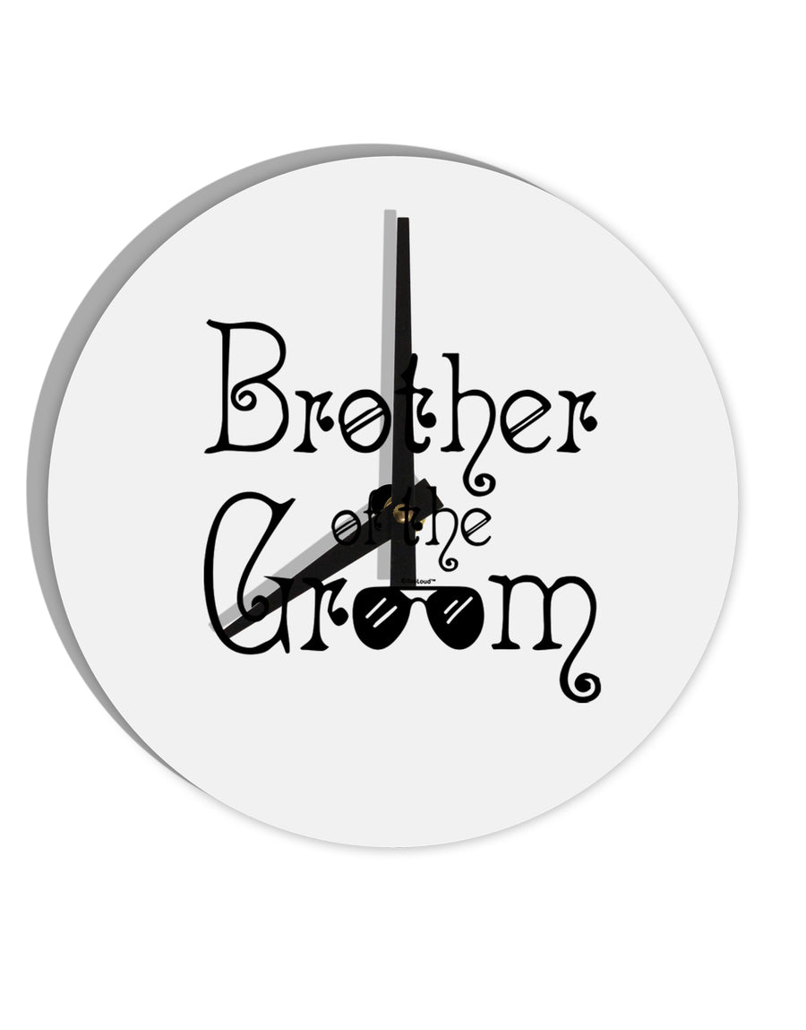 TooLoud Brother of the Groom 8 Inch Round Wall Clock