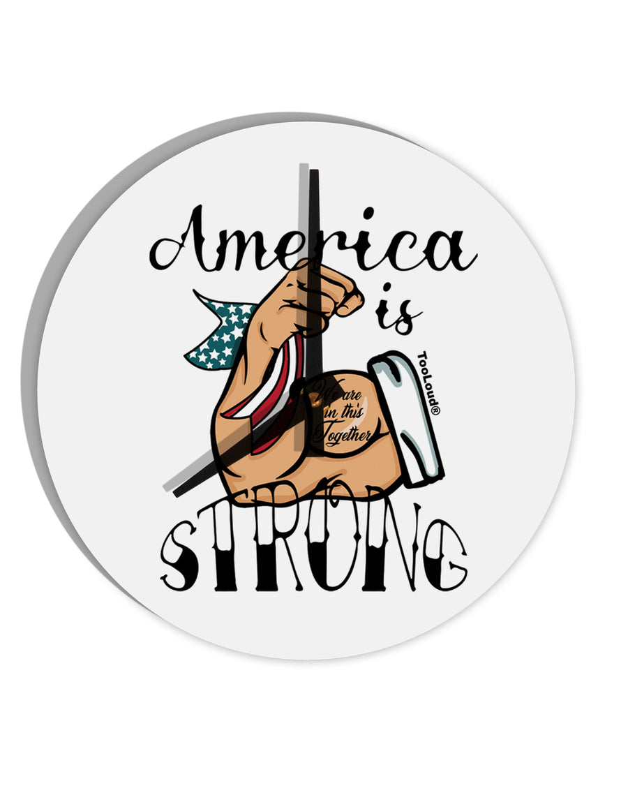 TooLoud America is Strong We will Overcome This 8 Inch Round Wall Cloc