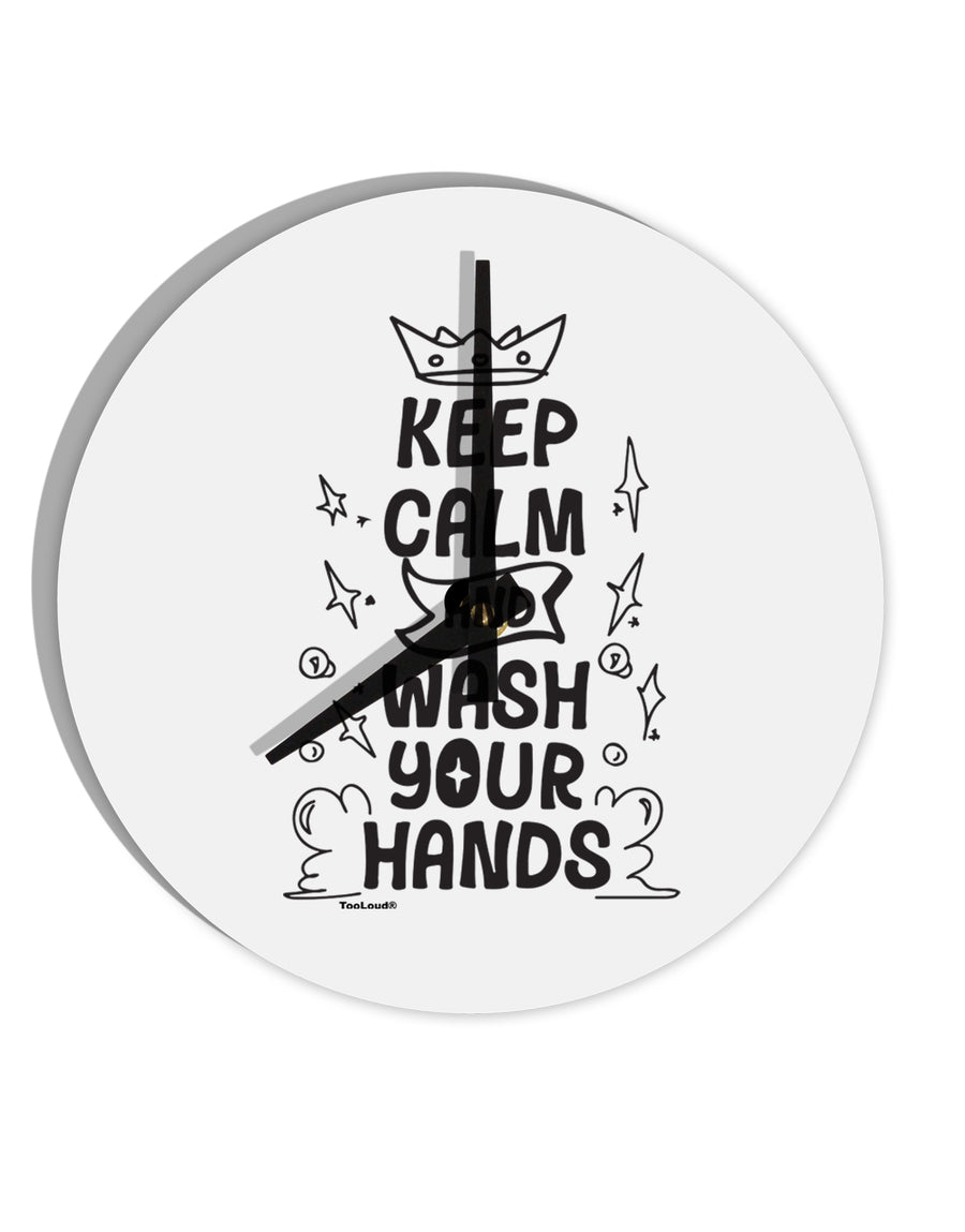 TooLoud Keep Calm and Wash Your Hands 8 Inch Round Wall Clock