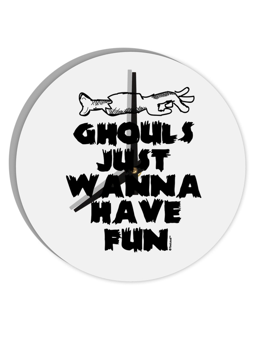 TooLoud Ghouls Just Wanna Have Fun 8 Inch Round Wall Clock