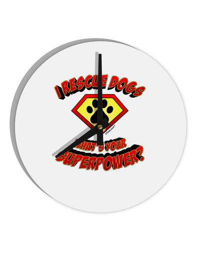 "Rescue Dogs - Superpower 8"" Round Wall Clock"