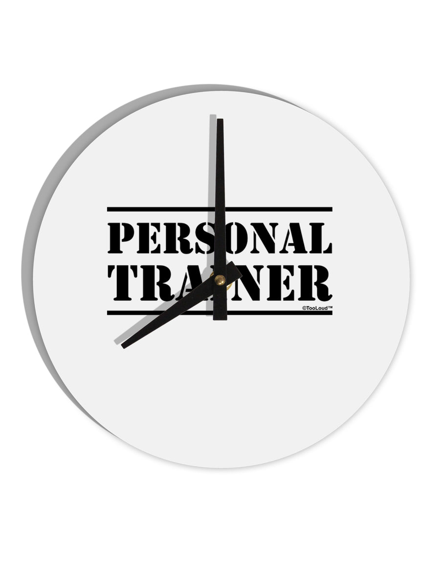 TooLoud Personal Trainer Military Text  8 Inch Round Wall Clock