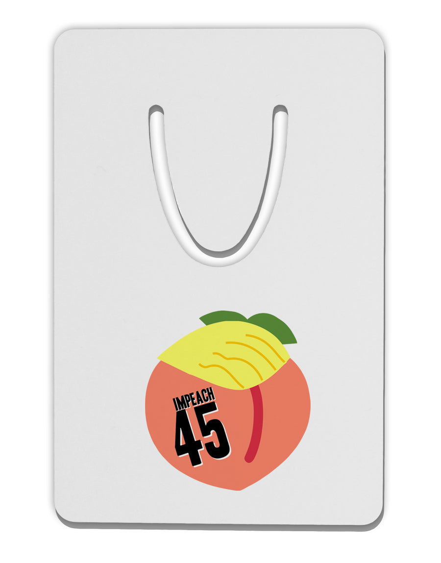 Impeach Peach Trump Aluminum Paper Clip Bookmark by TooLoud