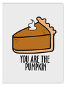 TooLoud You are the PUMPKIN Aluminum Dry Erase Board