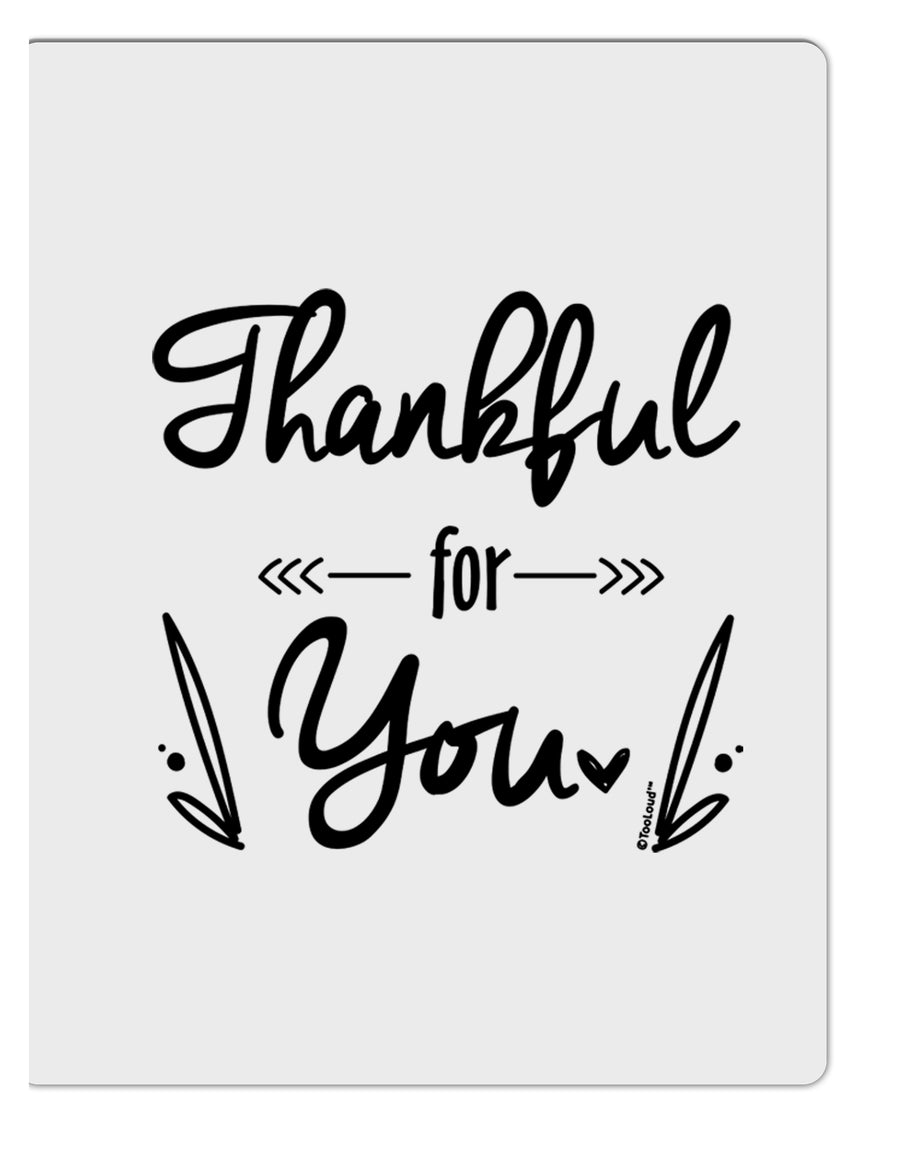 TooLoud Thankful for you Aluminum Dry Erase Board