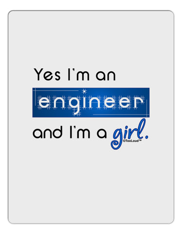 TooLoud Yes I am a Engineer Girl Aluminum Dry Erase Board
