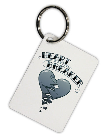 Heart Breaker Manly Aluminum Keyring Tag by TooLoud