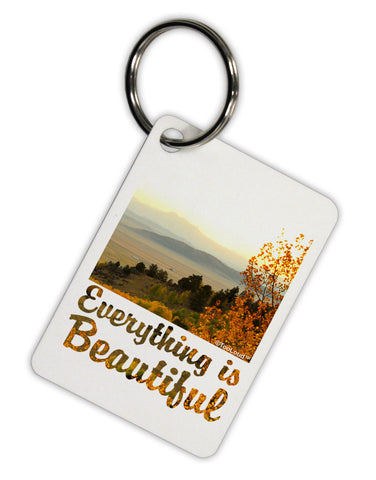 Everything is Beautiful - Sunrise Aluminum Keyring Tag by TooLoud
