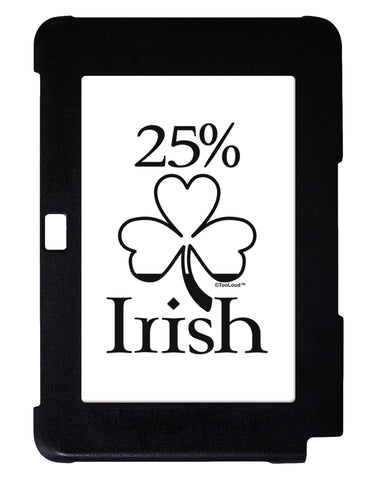 25 Percent Irish - St Patricks Day Galaxy Note 10.1 Case  by TooLoud