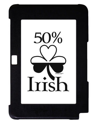 50 Percent Irish - St Patricks Day Galaxy Note 10.1 Case  by TooLoud
