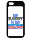 My Daddy is My Hero - Armed Forces - Blue iPhone 5 / 5S Grip Case  by TooLoud