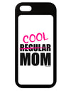 Not A Regular Mom Design iPhone 5 / 5S Grip Case  by TooLoud