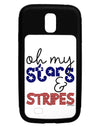 Oh My Stars and Stripes - Patriotic Design Galaxy S4 Case  by TooLoud