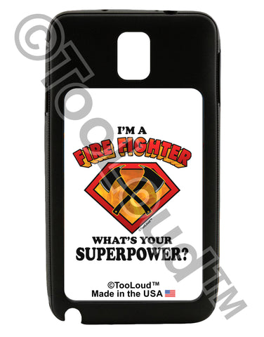 Fire Fighter - Superpower Galaxy Note 3 Case