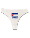 Cuba Flag Cuban Pride Womens Thong Underwear by TooLoud