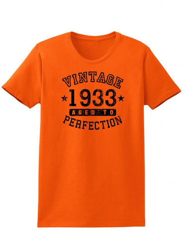 1933 - Ladies Vintage Birth Year Aged To Perfection Birthday T-Shirt