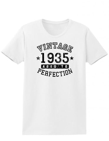 1935 - Ladies Vintage Birth Year Aged To Perfection Birthday T-Shirt